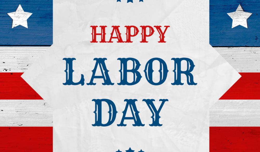 Upcoming Holiday Closure: Labor Day 2021